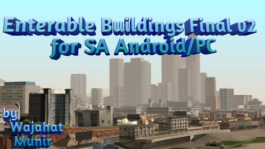 Enterable Buildings Final v2 for SA Android/PC