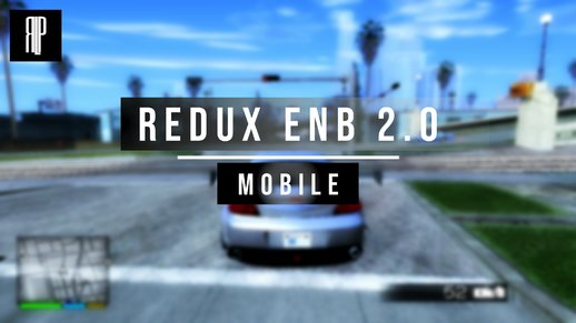 Redux ENB 2.0 for Mobile